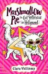 Marshmallow Pie The Cat Superstar in Hollywood - Clara Vulliamy (Paperback)