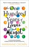 One Hundred Years of Lenni and Margot - Marianne Cronin (Trade Paperback)