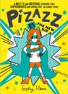 Pizazz vs the New Kid - Sophy Henn (Paperback)