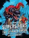 Supersaurs 6 Styraco Circus Pb
