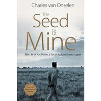 The Seed Is Mine (Revised) - Charles Van Onselen (Trade Paperback)