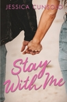 Stay With Me (Wattpad) - Jessica Cunsolo (Paperback)