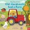 Sing Along With Me! Old Macdonald had a Farm (Hardback)