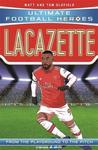 Ultimate Football Heroes: Lacazette - Tom Oldfield (Paperback)