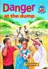Danger at the Dump (NCS): Grade 7: Reader - G. Weideman (Paperback)
