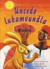 Uncedo lukaMvundla - Lesley Beake (Paperback)