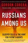 Russians Among Us - Gordon Corera (Paperback)