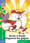 Annie O Thusa Bagwera Ba Gagwe: Kagiso Reader: Annie o thusa bagwera ba gagwe (NCS): Grade 1: Book 14 Gr 1 Book 14 - Barbara Coombe (Paperback)