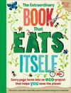 Extraordinary Book That Eats Itself - Susan Hayes (Paperback)