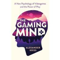 The Gaming Mind - Alexander Kriss (Paperback)