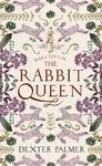 Mary Toft: Rabbit Queen - Dexter Palmer (Paperback)