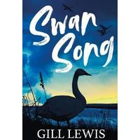 Swan Song - Gill Lewis (Paperback)