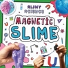 Magnetic Slime - Kirsty Holmes (Paperback)