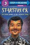 Starstruck (Step Into Reading): The Cosmic Journey of Neil Degrasse Tyson - Kathleen Krull (Paperback)