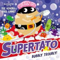 Supertato: Bubbly Troubly - Sue  Hendra (Paperback)