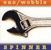 Brian Eno & Jah Wobble - Spinner (Vinyl)