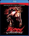 Blood Sisters (Region A Blu-ray)