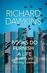 Books Do Furnish a Life - Richard Dawkins (Trade Paperback)