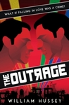 Outrage - William Hussey (Paperback)