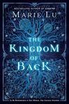 Kingdom of Back - Marie Lu (Paperback)
