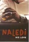 Hlomu: Naledi His Love - Dudu Busane Dube (Paperback)