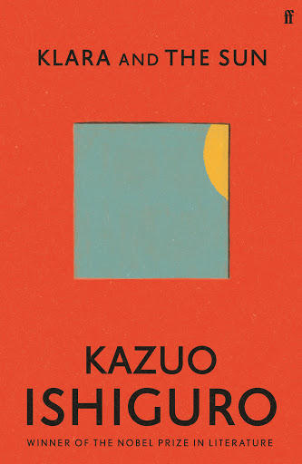 Klara and the Sun - Kazuo Ishiguro (Hardback)