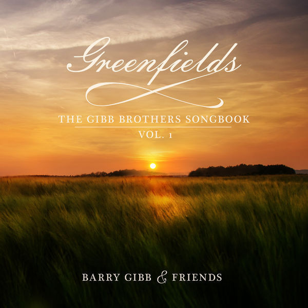 Barry Gibb - Greenfields: Gibb Brothers' Songbook Vol. 1 (CD)