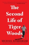 Second Life of Tiger Woods - Michael Bamberger (Trade Paperback)
