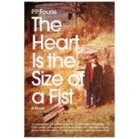 The Heart Is the Size of a Fist - P.P. Fourie (Paperback)