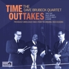 Dave Brubeck Quartet - Time Outtakes (CD)