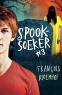 Spooksoeker Boek 3 - Francois Bloemhof (Paperback) - Cover