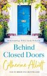 Behind Closed Doors - Catherine Alliott (Trade Paperback)