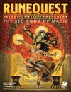 RuneQuest: Roleplaying in Glorantha - The Red Book of Magic (Role Playing Game)