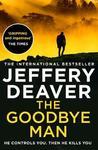 Goodbye Man - Jeffery Deaver (Paperback)