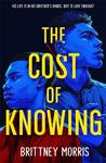 Cost of Knowing - Brittney Morris (Paperback)