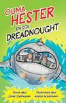 Ouma Hester en die Dreadnought - Janie Oosthuysen (Paperback)
