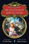 Kies-jou-avontuur 2: Die gevaarlikste boek op aarde - De Wet Hugo (Paperback)