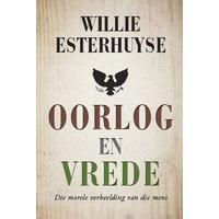 Oorlog En Vrede - Willie Esterhuyse (Paperback)