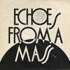 Greenleaf - Echoes From a Mass (Vinyl)