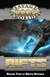 Rifts: Savage Worlds - Savage Foes of North America (Role Playing Games)
