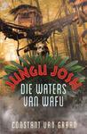Jungu Josh 3: Die waters van Wafu - Constant Van Graan (Paperback)
