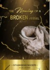 Mending of a Broken Vessel - Pastor Nthabiseng Ngoepe (Paperback)