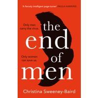 End of Men - Christina Sweeney-Baird (Trade Paperback)
