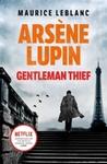 Arsène Lupin, Gentleman-Thief - Maurice Leblanc (Paperback)