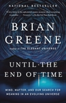 Until the End of Time - Brian Greene (Paperback)