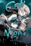 Call of the Night, Vol. 1, Volume 1 - Kotoyama (Paperback)