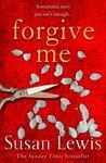 Forgive Me - Susan Lewis (Paperback)