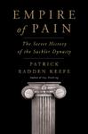 Empire of Pain - Patrick Radden Keefe (Hardcover)
