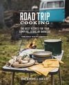 Road Trip Cooking: The Best Recipes for Your Campfire, Stove or Barbecue - The Holy Kauw Company (Paperback)