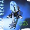 Bebe Rexha - Better Mistakes (CD)
